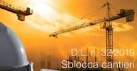 11/07/2019 - Il decreto sblocca cantieri