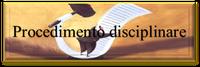 16/07/2019 - Procedimento disciplinare e composizione dell'Ufficio procedimenti disciplinari (UPD)