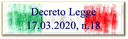 """19/03/2020 - Decreto """"Cura Italia"""": esenzione dal servizio con le molle"""