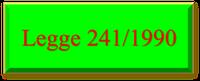 16/09/2020 - il testo della legge n. 241/1990 con le modifiche apportate anche dalla legge n. 120/2020